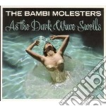 As the dark waves swells cd musicale di Molesters Bambi