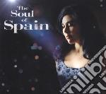 Spain - Soul Of Spain cd musicale di Spain