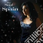 The soul of spain cd musicale di Spain