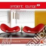 AMBIENT LOUNGE VOL. 12 cd musicale di ARTISTI VARI