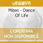 Miten - Dance Of Life cd musicale di MITEN