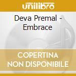 Deva Premal - Embrace cd musicale di Premal Deva