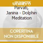 Dolphin meditation cd musicale di Music Beauty