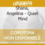 Quiet mind cd musicale di Music Beauty