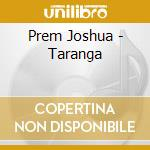 TARANGA cd musicale di Prem Joshua