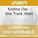 One track heart cd musicale di Das Krishna