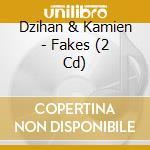 FAKES cd musicale di DZIHAN & KAMIEN