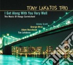 I GET ALONG WITH YOU cd musicale di LAKATOS TONY TRIO