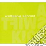 Wolfgang Schmid - A Swift Kick cd musicale di SCHMID WOLFGANG