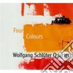 Wolfang Schluter Quartet - Four Colours cd musicale di Wolfang schluter qua