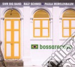 BOSSARENOVA cd musicale di SWR B.BAND/R.SCHMID/