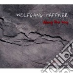 Wolfgang Haffner - Along The Way cd musicale di WOLFGANG HAFFNER