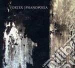Vortex - Phanopoeia cd musicale di VORTEX