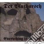 EVERYTHING IS ALRIGHT!                    cd musicale di Blutharsch Der