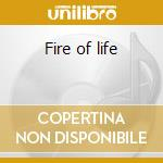 Fire of life cd musicale