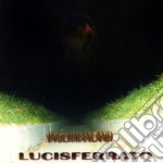 Lucisferrato - Ingermanland cd musicale
