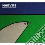 Naevus - Relatively Close To The Sea cd musicale di NAEVUS