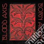 BORN AGAIN                                cd musicale di Axis Blood