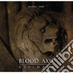 Blood Axis - Ultimacy cd musicale di Axis Blood