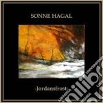 Sonne Hagal - Jordansfrost cd musicale di Hagal Sonne