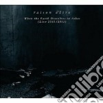 When the earth dissolves in ashes cd musicale di D'etre