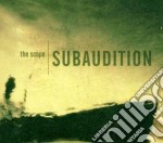 Subaudition - The Scope cd musicale di SUBAUDITION