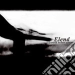 Elend - A World In Their Screams cd musicale di ELEND