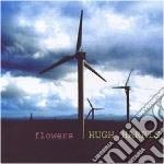 Hugh Harris - Flowers cd musicale di HARRIS HUGH