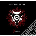 Merciful Nuns - Xibalba Iii cd musicale di Nuns Merciful