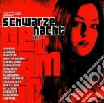 SCHWARZE NACHT VOL.1                      cd musicale di Artisti Vari
