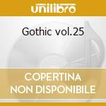 Gothic vol.25 cd musicale