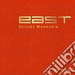 East - volume mandarin cd musicale di Artisti Vari