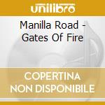 Gates of fire cd musicale di Road Manilla