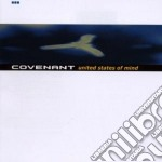 UNITED STATES OF MIND                     cd musicale di COVENANT