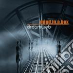 Mind.in.a.box - Dreamweb cd musicale di MIND.IN.A.BOX