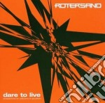 Rotersand - Dare To Live cd musicale di ROTERSAND