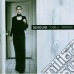 Seabound - Double-crosser cd musicale di SEABOUND