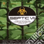 SEPTIC VOL.7                              cd musicale di Artisti Vari