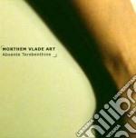 Morthem Vlade Art - Absente Terebenthine cd musicale di MORTHEM VLADE ART