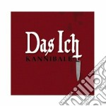 KANNIBALE                                 cd musicale di Ich Das