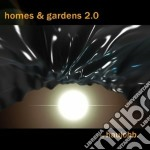 HOMES & GARDENS 2.0                       cd musicale di HAUJOBB
