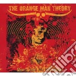 Orange Man Theory - Satan Told Me I'm Right cd musicale di ORANGE MAN THEORY
