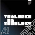 VIOLENCE IS TIMELESS                      cd musicale di DIVISION OF LAURA LEE