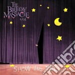 SHOW AND TELL                             cd musicale di T Birthday massacre