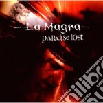 La Magra - Paradise Lost cd musicale di Magra La
