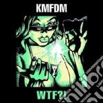 Kmfdm - Wtf? cd musicale di Kmfdm