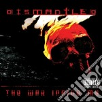 Dismantled - The War Inside Me cd musicale di Dismantled