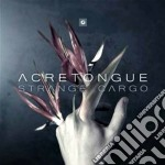 Acretongue - Strange Cargo cd musicale di Acretongue