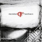 Decoded Feedback - Diskonnekt cd musicale di Feedback Decoded