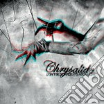 Chrysalide - Don't Be Scared, It's About Life cd musicale di Chrysalide